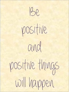 Citat Be positive and positive things will happen
